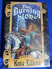 THE BURNING STONE by KATE ELLIOTT 1st Edition HC DJ SIGNED