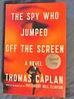 THE SPY WHO JUMPED OFF THE SCREEN by THOMAS CAPLAN 1st HC DJ SIGNED