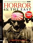 HORROR IN THE EAST LAURENCE REES SIGNED COPY