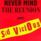 Never Mind the Reunion Here's Sid Vicious Punk CD 1997 New Sealed Rare Gift