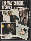 THE MASTER BOOK OF SPIES hc dj 1973 1st ed