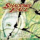 THE ART OF BALANCE CD BY SHADOWS FALL NEW SEALED