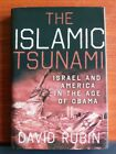 The Islamic Tsunami Israel  America in the Age of Obama by David Rubin Signed