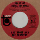 Max Frost and the Troopers 45 rpm Shape Of Things To Come