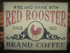 PRIMITIVE COUNTRY RED ROOSTER BRAND COFFEE SIGN~FARMHOUSE