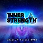 INNER STRENGTH CD - Shallow Reflections  1993  RARE MELODIC PROG METAL indie