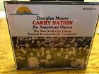 Douglas Moore: Carry Nation, Opera, 2 CDs with libretto, Bay Cities