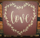 PRIMITIVE  COUNTRY  LOVE w/wreath sm  sq   SIGN