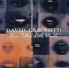 David Lee Roth - Your Filthy Little Mouth (CD)