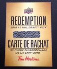 2018 19 Tim Hortons Redemption#1 Draft Pick