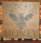 PRIMITIVE  COUNTRY  LOCAL PURE RAW HONEY sm sq   SIGN
