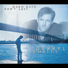 Hard Rain Don't Last by Darryl Worley (CD, Jul-2000, Dreamworks SKG)