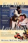 Eat Well Love Well  Enhance Your Love Life Naturally by Michael McCann Signed