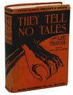 They Tell No Tales by LEE THAYER First Edition 1930 Crime Peter Clancy