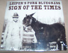 Leiper's Fork Bluegrass - Sign Of The Times CD BRAND NEW SEALED - Free Shipping!