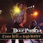 Come Hell or High Water by Deep Purple (CD, May-1998, Fuel 2000) Free Shipping