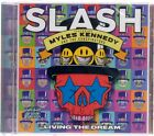 SLASH Living The Dream Featuring Myles Kennedy 016861742720 NOW SHIPPING!