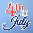 4th Of July USA Independence Title Paper Die Cut Scrapbook Embellishment