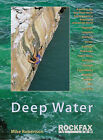 Deep Water Rockfax Guidebook to Deep Water Soloing by Mike Robertson