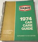 1974 TEXACO Car Care Guide, 225 pages, Spiral Bound