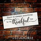 Always Something to Be Thankful for Stencil by StudioR12  DIY Simple