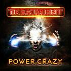 CD The Treatment - Power Crazy (2019, bonus tr.) Hard Rock * Fast FREE Shipping