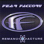 Fear Factory - Remanufacture (Cloning Technology) (CD)