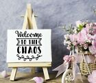 Welcome to the Chaos Vinyl Sticker DecalWall DecorFront PorchDoorsCars