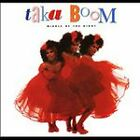 Middle of the Night by Taka Boom (CD, Nov-2009, Funky Town Grooves)