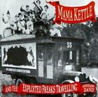 Mama Kettle & The Experience