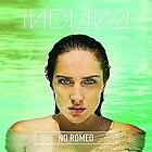 Indiana - No Romeo - ID4z - CD - New
