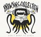Browsing Collection - Dont Want to Dance - ID4z - CD - New
