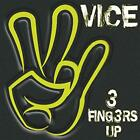VICE - 3 FINGERS UP - ID3z - CD - New