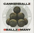 Cannonballz - 8Ballz2Many (CD) (2019)