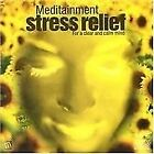 Various Artists - Meditainment Stress Relief (audio CD 2007)