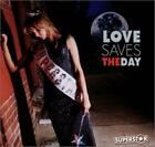 LOVE SAVES THE DAY: SUPERSTAR