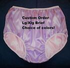 Custom Made Double Satin Panties for Men Ladies Briefs Lg Xlg Choice of colors