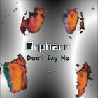 ORPHANN CD - Don't Say No  1980  MELODIC ROCK / AOR / POMP GEM  indie