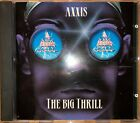 AXXIS - The Big Thrill 1993 CD /  0777 7 81377 2 6