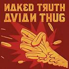 NAKED TRUTH - AVIAN THUG - ID3447z - CD - New