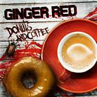 Ginger Red - Donuts and Coffee - ID72z - CD - New