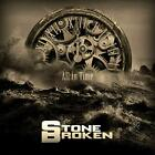 Stone Broken - All In Time - ID99z - COMPACT DISC - New