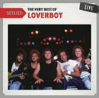 LOVERBOY - SETLIST: THE VERY BEST OF LOVERBOY LIVE NEW CD
