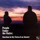 ID5783z - People Under The Stairs - Question In The Form - OM-036