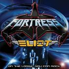 FORTRESS / ELIOT CD - On The Loose / You Can Rock  1984-1989  HAIR METAL / MHR