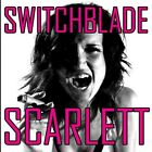 SWITCHBLADE SCARLETT CD - White Line Fever  2012  MELODIC HARD ROCK / SLEAZE