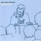 ID6244z - Her Space Holiday - Ambidextrous - WEBB017 - CD - uk
