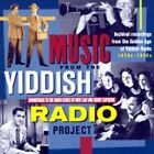 Music from the Yiddish Radio Project by Various Artists (CD, Mar-2002,...