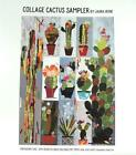 COLLAGE CACTUS SAMPLER APPLIQUE BY LAURA HEINE QUILT WALL HANGING