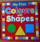 MY FIRST COLOURS  SHAPES BOARD BOOK toddler boy girl great quality NEW
